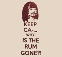 Keep Ca-... Why Is The Rum Gone?! by Romantically