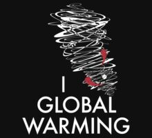 I (Tornado) Global Warming by AmazingRobyn