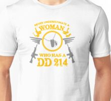 Never Understimate a Woman Who Has a DD 214 T-shirt Unisex T-Shirt