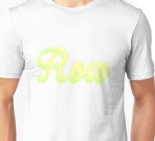 Row Print / Shirt / Sticker / Phone Case / iPad Case / Pillow / Tote Unisex T-Shirt