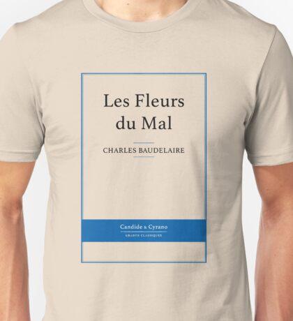 Les Fleurs du Mal - Baudelaire cover page Unisex T-Shirt