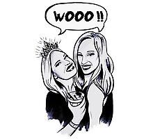 WOOO !! Girls ! Photographic Print