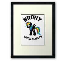 Brony college university - since always Framed Print