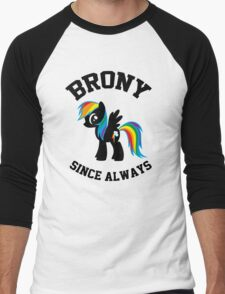 Brony college university - since always Men's Baseball ¾ T-Shirt