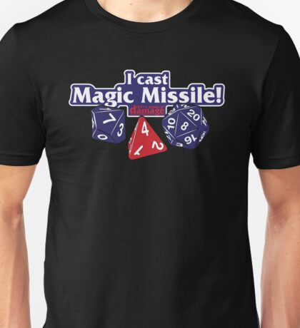 I Cast Magic Missile II Unisex T-Shirt