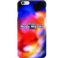 I Cast Magic Missile! iPhone Case/Skin