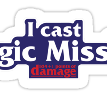 I Cast Magic Missile! Sticker