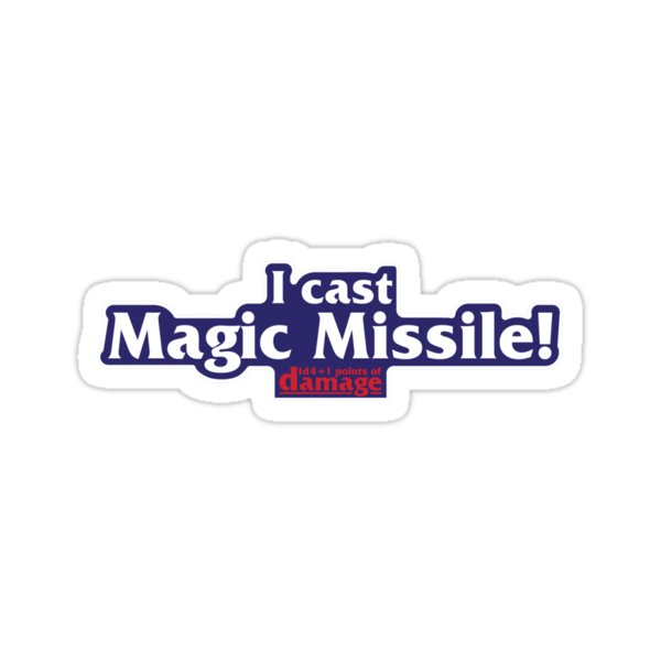 I Cast Magic Missile! by synaptyx