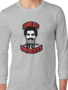 Borat - Great Success Long Sleeve T-Shirt