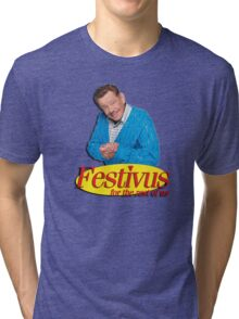 Frank Costanza - Festivus for the rest of us Tri-blend T-Shirt