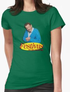 Frank Costanza - Festivus for the rest of us Womens T-Shirt