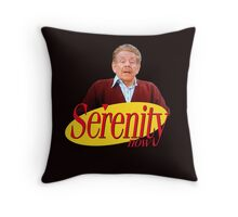 Serenity Now - Frank Costanza Throw Pillow