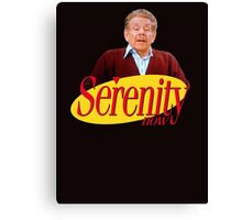 Serenity Now - Frank Costanza Canvas Print