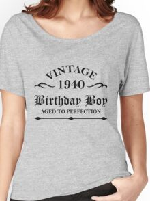 Vintage 1940  Birthday Boy Aged To Perfection Women's Relaxed Fit T-Shirt