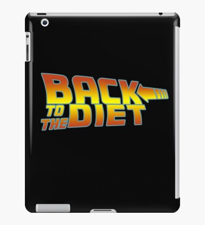 Back to the diet iPad Case/Skin