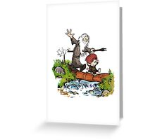 Gandalf and Bilbo Calvin and Hobbes Greeting Card