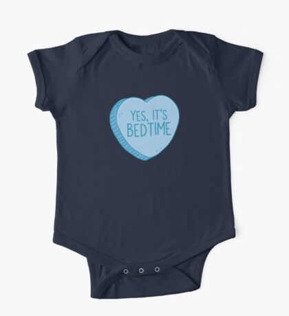 Yes, it's BEDTIME candy heart One Piece - Short Sleeve