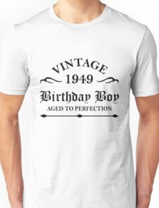 Vintage 1949 Birthday Boy Aged To Perfection Unisex T-Shirt