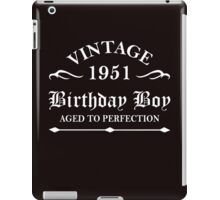Vintage 1951 Birthday Boy Aged To Perfection iPad Case/Skin