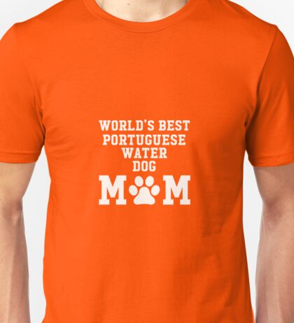 World's Best Portuguese Water Dog Mom Unisex T-Shirt