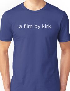 A Film by Kirk Gilmore Girls Unisex T-Shirt