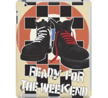 ready for the weekend iPad Case/Skin