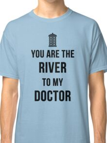 River+Doctor Classic T-Shirt