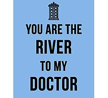 River+Doctor Photographic Print
