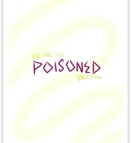 Centuries- Poisoned Youth Sticker