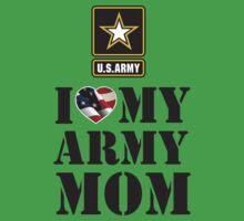 I LOVE MY ARMY MOM Baby Tee