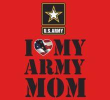 I LOVE MY ARMY MOM Kids Tee