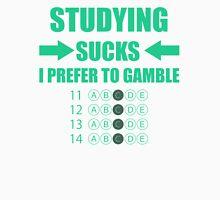Studying Sucks! Unisex T-Shirt