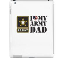 I LOVE MY ARMY DAD - 2 iPad Case/Skin