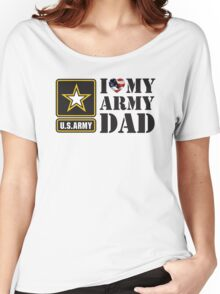 I LOVE MY ARMY DAD - 2 Women's Relaxed Fit T-Shirt