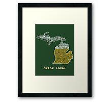 Drink Local (MI) Framed Print