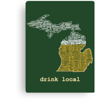 Drink Local (MI) Canvas Print