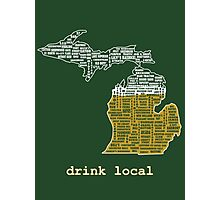 Drink Local (MI) Photographic Print