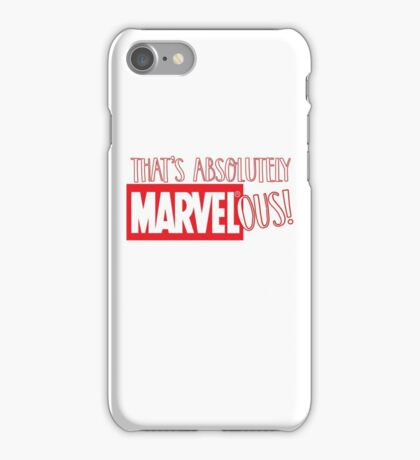 absolutely marvelous  iPhone Case/Skin