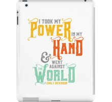"Emily Dickinson: ""I took my power"" iPad Case/Skin"
