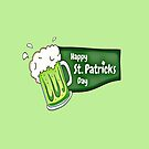 Happy St. Patricks Day Beer by FrankieCat