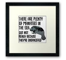 There are plenty of manatees in the sea Framed Print
