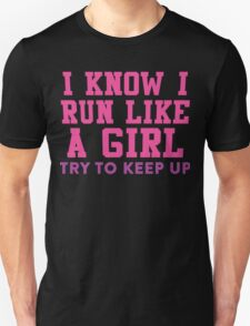 I Know I Run Like A Girl, Try And Keep Up, Pink and Purple Ink    Womens Fitness Running Shirt, Crossfit Motivation, Feminism, Girl Pride T-Shirt