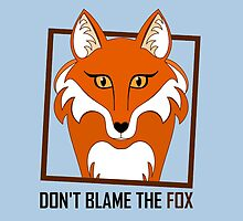 DON'T BLAME THE FOX by Jean Gregory  Evans