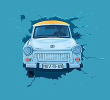 Berlin Wall - Trabant by Selfcontrol