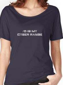 /0 is my cyber range - white Women's Relaxed Fit T-Shirt