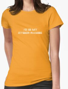 /0 is my cyber range - white Womens Fitted T-Shirt