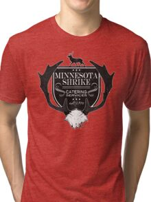 Minnesota Shrike Catering Tri-blend T-Shirt