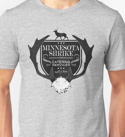 Minnesota Shrike Catering Unisex T-Shirt