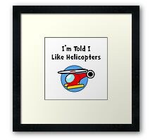 Baby Likes Helicopters Framed Print