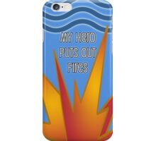 My Hero Puts Out Fires-Fireman & Firewoman for Phone iPhone Case/Skin